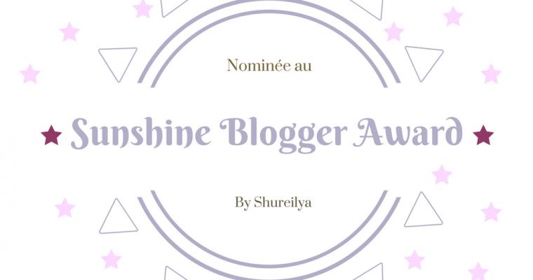 J'ai été nominée aux Sunshine Blogger Award !